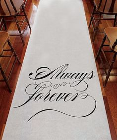 """The classic """"Always & Forever"""" inscription printed on this Aisle Runner will add a romantic touch to any ceremony aisle, whether in a church or outdoor setting."""