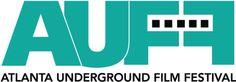 August-Atlanta Underground Film Festival 2016, film festival in Atlanta, 2016 film festival submissions