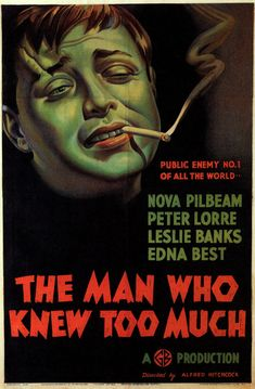 The Man Who Knew Too Much (1934) Directed by #AlfredHitchcock Starring #LeslieBanks #EdnaBest #PeterLorre #NovaPilbeam #FrankVosper #TheManWhoKnewTooMuch #Hollywood #hollywood #picture #video #film #movie #cinema #epic #story #cine #films #theater #filming #opera #cinematic #flick #flicks #movies #moviemaking #movieposter #movielover #movieworld #movielovers #movienews #movieclips #moviemakers #animation #drama #filmmaking #cinematography #filmmaker #moviescene #documentary
