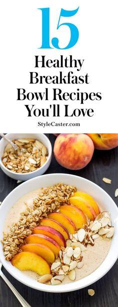 15 easy & healthy breakfast bowl recipes you'll love