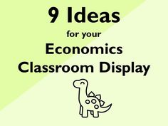 9 Ideas for your Economics Classroom Display Classroom Displays, Classroom Decor, Teaching Economics, Zero Sum Game, Google Image Search, Beautiful Posters, Student Reading, Financial Literacy, Secondary School