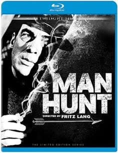 Man Hunt - Blu-Ray (Twilight Time Ltd. Region Free) Release Date: Available Now (Screen Archives U.S.)