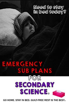 Guilt-free rest is the best.  Emergency sub plans for secondary science.