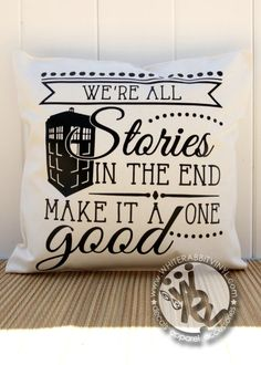 Doctor Who Inspired PILLOW CASE Inspirational Quote Tardis Whovian