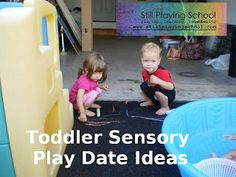 Still Playing School: Sensory Playdate