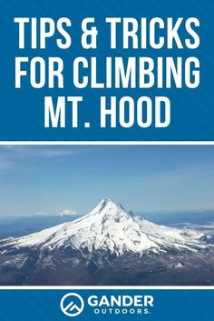 The Pacific Northwest is home to some of the most exciting and challenging mountains in the United States, and as such it draws a lot of attention to the climbing community. Hood isn't your typica Kayak Camping, Camping Games, Camping Activities, Hiking Tips, Hiking Gear, Weather Fronts, Winter Camping, Walk In The Woods, Travel Alone