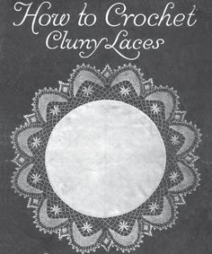 LINK TO DOWNLOAD: Antoinette, Marie. How to Crochet Cluny Laces, Book No. 5A Manual of Practical Instructions In Making Laces for Library Scarfs, Piano Scarfs, Centerpieces, Yokes, Auto and Boudoir Caps, Bed-Spreads, Curtains, Door-Panels, Medallions, Insertions, Doilies, Cushions, etc., Chicago: Novelty Art Studios, 1915, 13 pgs.Crocheted laces to imitate a French bobbin lace that typically has leaf or petal shapes connected by bars. Marie Antoinette later published under the name Hees.