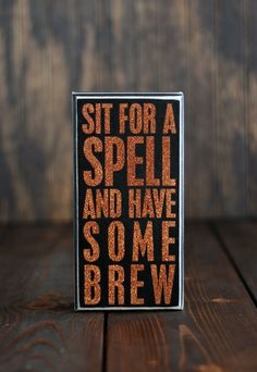 Halloween Sign Sit for a Spell Have Some Brew Primitives by Kathy 4x8 in #PrimitivesByKathy #RusticPrimitive Primitive Halloween Decor, Halloween Wood Signs, Halloween Wall Decor, Vintage Halloween Decorations, Fairy Halloween Costumes, Retro Halloween, Halloween House, Happy Halloween, Rustic Wood Signs