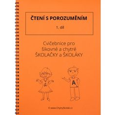 Čtení s porozuměním - 1. díl Thing 1, Prepositions, Home Schooling, Math Worksheets, Best Sellers, Alphabet, Language, Notes, Teacher