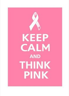 Keep Calm and THINK PINK - Breast Cancer Awareness Ribbon. I do it for a better tomorrow, I do it for family, friends and those in need! Breast Cancer Support, Breast Cancer Survivor, Breast Cancer Awareness, Keep Calm Signs, Keep Calm Quotes, Affirmations, Go Pink, Pink Bar, Awareness Ribbons