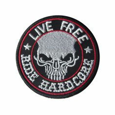 Live Free, Ride Hardcore