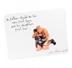 A Father should be his sons first hero, and his daughters first love.... (Mouse Mat) www.colorblindcards.co.uk #ColorblindCards #Gifts