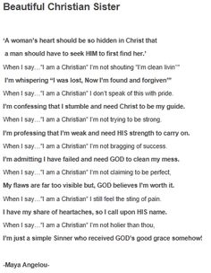 """When I say... """"I'm a Christian""""  By Maya Angelou.  Beautiful reminder of how much my God has done for me."""