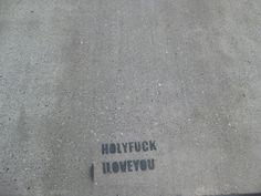 HOLYFUCK ILOVEYOU