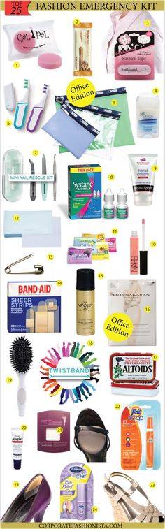 25 essentials for your office! fashion emergency kit. would tweak a few items but a great idea nonetheless!!