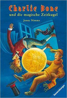 Charlie Bone und die magische Zeitkugel (Band 2) : Jenny Nimmo