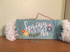 Spring is in the Air | Turquoise Wood Sign – CC's Country Corner