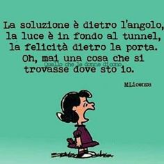 Soluzione dietro l angolo Snoopy Quotes, Snoopy Love, Funny Pins, Funny Cute, Vignettes, Cool Words, Life Lessons, Inspirational Quotes, Thoughts