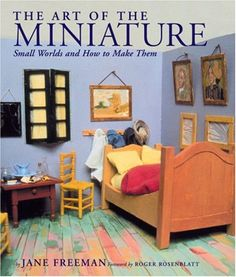 The Art of the Miniature: Small Worlds and How to Make Them by Jane Freeman http://www.amazon.com/dp/0823003094/ref=cm_sw_r_pi_dp_EZN2tb169HYRKCH9