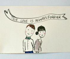 true love is always forever