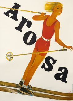 Arosa by Carigiet, Alois, 1931 Vintage Ski Posters, Love Posters, Sports Posters, Online Posters, Retro Illustration, Vintage Winter, Art Graphique, Illustrations And Posters, Concert Posters