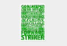 #Soccer Formations #typographic design, on an awesome die-cut vinyl sticker with a 1/8th inch border. #Stickers #DesignByHumans