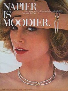 Shelley Hack was a very busy model in the She appeared in a lot of different ads. In she did print ads for Napier costume jewe. Jewellery Advertising, Jewelry Ads, Retro Advertising, Retro Ads, Vintage Advertisements, Vintage Ads, Vintage Costume Jewelry, Vintage Costumes, Vintage Jewelry