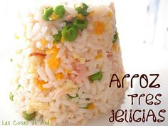 Arroz tres delicias con salsa agridulce (THX) Peruvian Recipes, Pasta, Side Dishes, Grains, Cooking Recipes, Food, Salads, Chinese Vegetables, Chinese Food