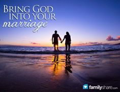 Bring GOD into your marriage... a MUST!
