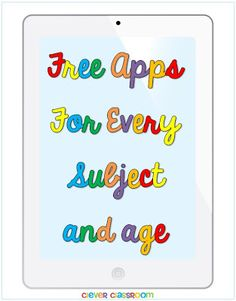 Free Apps for Every Subject and Age