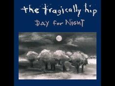 The Tragically Hip Day For Night Import Vinyl On the Tragically Hip's fifth album, Day for Night, the band continues to churn with the same Lp Vinyl, Vinyl Records, Dark Spirit, Much Music, Music Stuff, Beautiful Songs, Day For Night, My Favorite Music, Music Bands