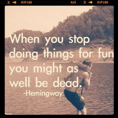 For once the words of Hemingway are quite agreeable. Great Quotes, Quotes To Live By, Me Quotes, Funny Quotes, Inspirational Quotes, Famous Quotes, Play Quotes, Fantastic Quotes, Smart Quotes