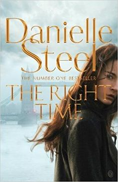 First sight danielle steel free epub free ebooks download in pdf the right time amazon danielle steel 9781509800315 books fandeluxe Images