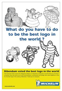 2000: Michelin Man voted best logo of all time by an international jury.  Bibendum is chosen the world's best logo by an international panel of professionals.