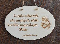 Tabuľky - tabuľka s výrokom sv. Viera, Mr Mrs, Humor, Smoothie, Quotes, Handmade, Souvenirs, Quotations, Hand Made