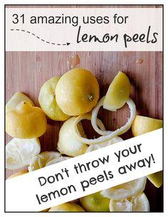 31 Amazing Uses for Lemon Peels! http://www.thankyourbody.com/31-ways-to-use-lemon-peel/