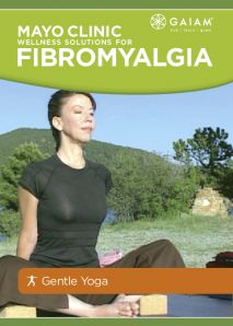 Mayo Clinic Wellness Solutions for Fibromyalgia: Yoga for Fibromyalgia Video