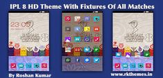 IPL 8 HD C-Launcher Theme for Nokia X, Nokia XL, Samsung, Samsung Galaxy, Samsung Star, Google, Google Nexus, Sony Xperia, Q-Mobile, HTC, Huawei, LG G2, LG & Other Android Devices ~ Rkthemes   Download Free Themes For Nokia and Android Phones