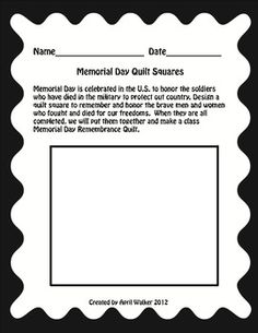 """Have your students design quilt squares for Memorial Day or September 11th to remember the soldiers or heroes that have died.  Put the quilt squares together to make a class remembrance """"quilt"""".   Included also are activities for traits of a hero, examples of everyday heroes, and an acrostic poem for what it means to be heroic.  Visit me at ideabackpack.blogspot.com to see pictures of class quilt squares we made to remember 9/11."""
