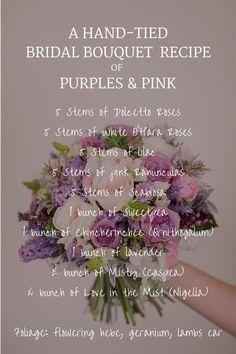 Wedding Bouquet Recipe ~ The Prettiest Bridal Bouquet of Purples & Pink