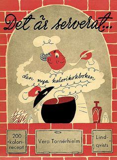 Det är serverat... AUTHOR Vera Tornérhielm - PRINTED IN 1951.