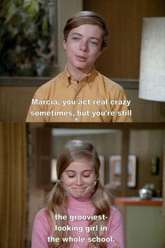 """My Love Life As Visualized in """"The Brady Bunch"""" Daphne Blake, Tv Quotes, Movie Quotes, Old Tv Shows, Movies And Tv Shows, The Brady Bunch, Back In The 90s, Tv Land, Thats The Way"""