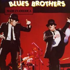 Blues Brothers - Made in America (1980) - MusicMeter.nl