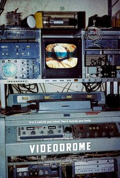 Videodrome (1983) Directed by David Cronenberg.