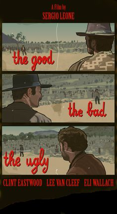 """The Good, the Bad and the Ugly"" Directed by Sergio Leone. Starring Clint Eastwood, Eli Wallach and Lee Van Cleef. (1966)"