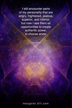 I still encounter… Gary Zukav Quote Spiritual Guidance, Spiritual Quotes, Wisdom Quotes, Spiritual Growth, Quotes Quotes, Qoutes, Positive Affirmations, Positive Quotes, Motivational Quotes