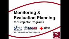 Monitoring & Evaluation Planning for Projects/Programs - Scott Chaplowe