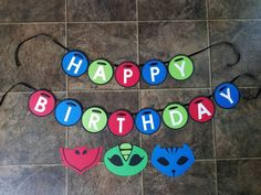 Check out this item in my Etsy shop https://www.etsy.com/listing/476220561/pj-masks-happy-birthday-banner-diecut