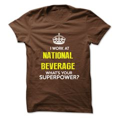 I Work At National Beverage What Your Superpower T-Shirts, Hoodies. Check Price…