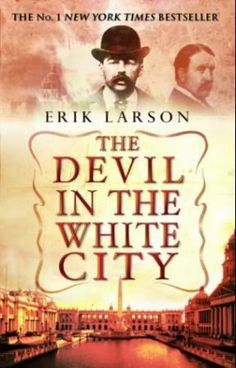 """The devil in the white city"" av Erik Larson 'A Bestseller from 2016'"